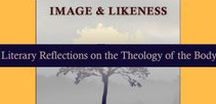 Image and Likeness / Image and Likeness: Literary Reflections on the Theology of the Body  Anticipated Release Date: October 22, 2016