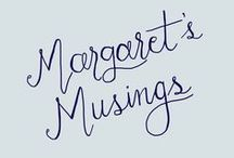 Margaret's Musings / This board is a collection of my ramblings and musings. Join me in this adventure called faith as we poke and prod at the wonder of God and his creation.