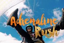 // ADRENALINE RUSH / For your dose of adventure