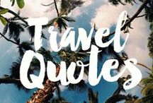 // TRAVEL QUOTES / Travel quotes and inspiration / by Seattle's Travels