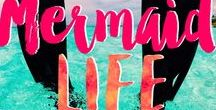 // MERMAID LIFE / SEA, SUN, SAND.