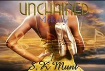 S.K Munt Unchained Melody: Kissed by A Muse #1 / http://www.amazon.com/dp/B00JA0ZO5C
