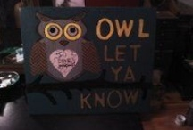 owl let you know / by Stacy Williams