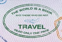 Quotes to Travel With / Words to inspire the first step of every journey.