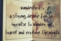 Wanderlust   / by Tara Bellows
