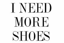 Shoes / For the  Cinderella in me