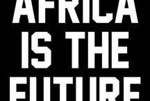 My Africa / Africa my love my home