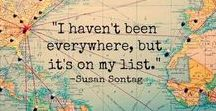 Travel Inspiration / Words that fill us with wanderlust and stir our enthusiasm for the RV and travel lifestyle.