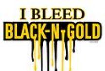 I bleed BLACK & GOLD