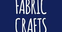 fabric crafts / sewing, stitching and all things fabric