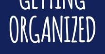 getting organized / Resources for getting and staying organized.