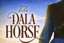 The Dala Horse / A board to complement my book, The Dala Horse, now available at Amazon.com for Kindle.