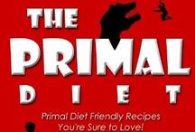 Primal Blueprint Diet / by Tracy Bradshaw