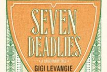 #SevenDeadliesBook  / Seven Deadlies: A Cautionary Tale by New York Times–bestselling author Gigi Levangie, is a witty and wildly different novel set amid the sinful reaches of Beverly Hills, narrated by a captivating, gimlet-eyed Mexican-American heroine.