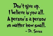 Happy Birthday Dr Seuss!! / Some great words of wisdom for this special day!