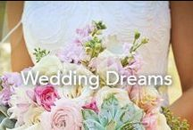 Wedding Dreams / Aspirations for the perfect wedding