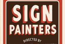 Sign Painters / another board for celebrating the hand-painted sign industry, an typography tradition. / by Mehmet Gozetlik
