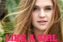 """LIKE A GIRL / LIVE IT, DO IT, OWN IT - LIKE A GIRL """"Like a Girl"""" is our girl anthem!! http://youtu.be/Johj_biMu-0"""