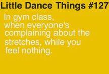 #DancerProblems / by Just For Kix
