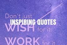 Inspiring quotes / Always be working towards your next goal