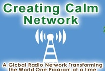 Creating Calm Broadcast Network (Radio & TV) / Tap in all week www.blogtalkradio.com/creatingcalmnetwork Enjoy wisdom of rabbi & chaplain, Ann White, or The Nerve Whisperer, Kimberly Burnham, PhD.Tomar Levine's Soul Guidance & Ruth Crone-On Being You.Fantastic Musical Interludes:Rebecca Zapen, Cymber Lily Quinn(Reiki harp)& Jeff Gold.Wonder-filed Nadya Schubert, Linda Crawford, Groovy Goddess. Love British Soulmate Catalyst, Maeve Crawford. Gail Browning, Gem Maven. Lively Book Talks: Teresa Morrow & Ginger Dawn Harmon.