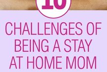 Stay at home mom!!