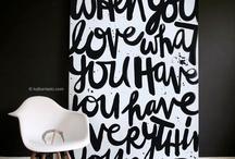 Quotes I love / by Emily Jackson / Ivory Lane