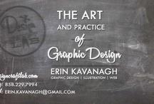 Graphic Design / by Erin Kavanagh