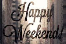 I LOVE ∫ Friday/Weekend