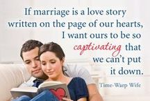 Family - Marriage / Inspirational posts on marriage, encouragement and more.
