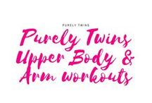 Purely Twins Upper Body & Arm workouts / Exercises to build upper body strength and tone your arms. Upper body workouts for triceps, biceps, shoulders and back.