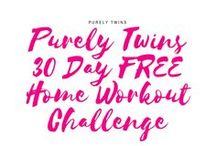 Purely Twins 30 Day FREE Home Workout Challenge / NEW home workout challenge coming this spring! Learn how to work out less and still get the results you desire! Build a strong fit body and mind!