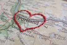 Portland / Oregon / Portland love (....and Oregon love) / by RaeAnne Weed