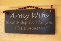 Army Wife / by Natilee Heath