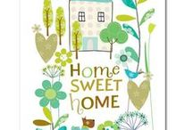 Home Sweet Home / by Linda Hathaway Foster