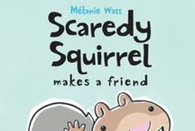 Scaredy Squirrel Books / by Kids Can Press