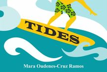 Tides / The sights and images that inspired the setting of Tides and its characters.