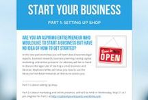 Start a Business / Learn the tips and legal acumen to start and run your own business!