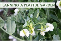 Growing Stuff / Creating family garden spaces for play, learning and exploration. / by Christie @Childhood101