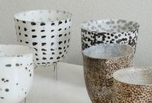 Ceramic and Porcelain  / by Maria S Martins