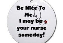 The Joys of Being a Nurse / by Jenny Swift
