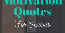 Motivation Quotes For Success / Motivation Quotes for success in business, entrepreneurship, blogging, marketing, social media, making money.