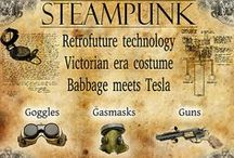 Steampunk / by Stephanie Grable