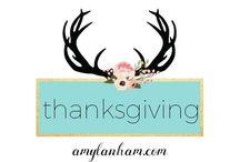 Thanksgiving / Thanksgiving ideas, inspiration, diy, crafts, decor, food, amylanham.com