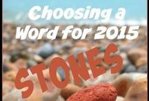"""Stones """"My Word for 2015"""" / Choosing a word for 2015"""