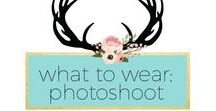 What to Wear in Your Photo Shoot / What to wear, photo shoot, maternity, family, couples, baby's, toddlers, kids, ideas, inspiration, amylanham.com