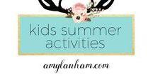 Summer Activities for Kids / Summer activities for kids, busy, ideas, inspiration, diy amylanham.com