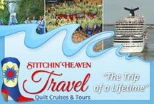 Stitchin Heaven Travel / Let us take you on the Trip of a Lifetime! Quilt cruise, bus trip, or both! It's sure to be a great time!  / by Stitchin' Heaven