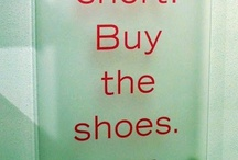 Life is short. Buy the shoes / Shoes heels