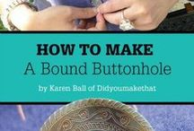 Bound Buttonholes / The fine art of sewing a bound buttonhole. / by Did You Make That